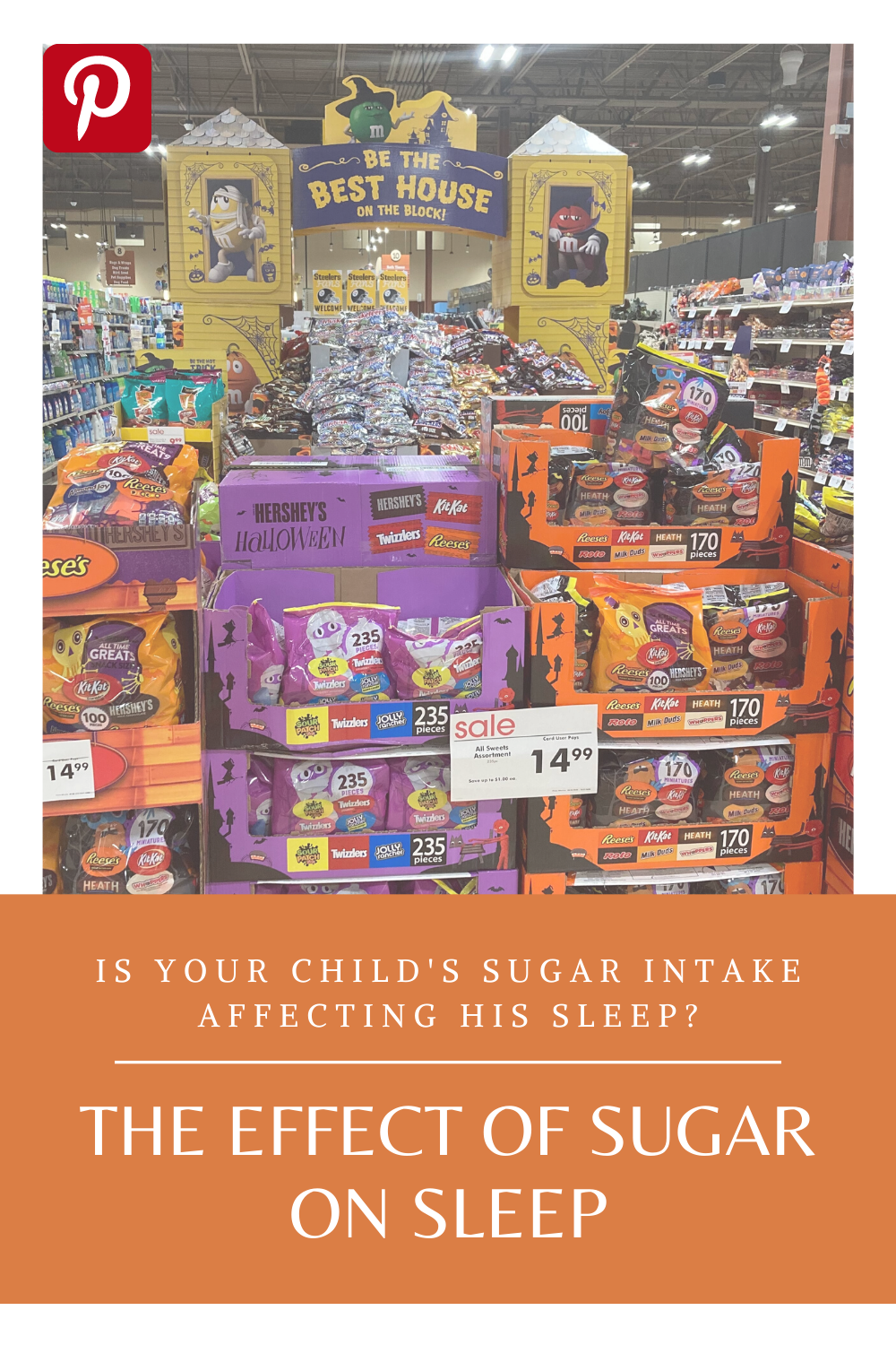 candy aisle, Halloween candy, the effect of sugar on sleep, Little Bell Sleep Solutions, sleep coach