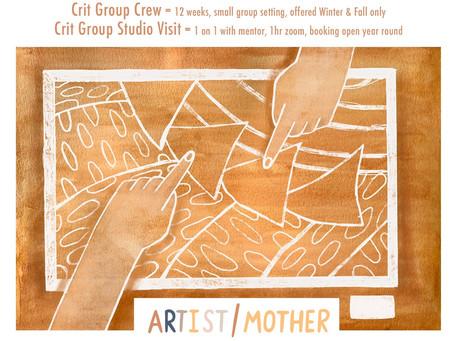 Artist/Mother Crit Group Crew Mentor