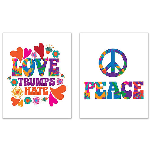Love Trumps Hate and Peace Prints - 8x10 Poster Photos