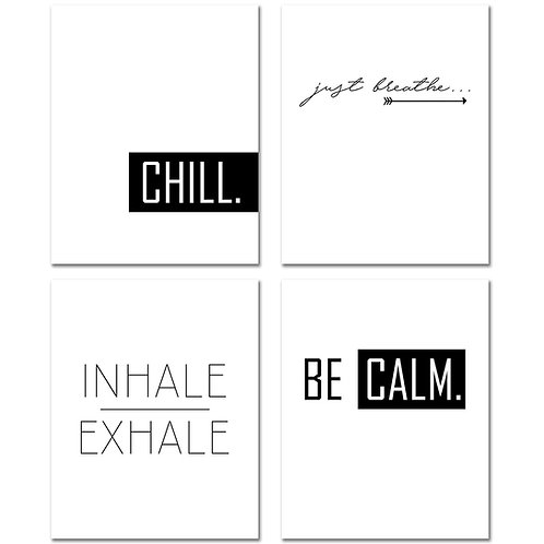 Chill Out - Inspirational Art Prints - Just Breathe - Exhale - Be Calm - 8x10 Gl