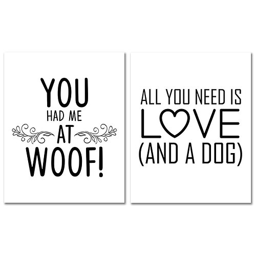 Dog Lover Wall Art Prints - You Had Me At Woof - 8x10 Glossy Photos - Canine Pet