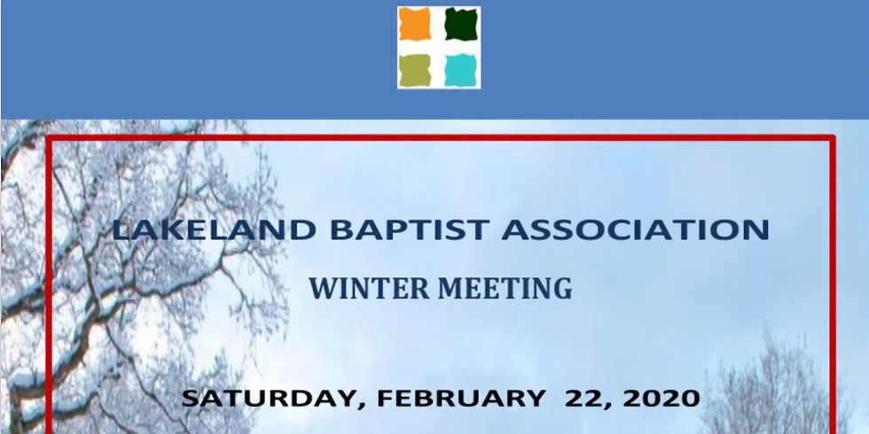 Lakeland Baptist Association Winter Meeting