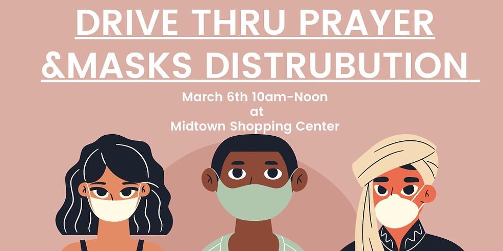 Drive Thru Prayer & Masks Distribution