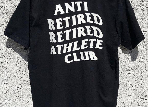 Anti Retired Retired Athlete Club Tee