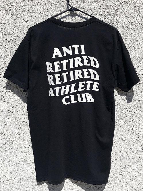 Anti Retired Athlete Tee