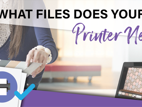 What Files Does Your Printer Need?