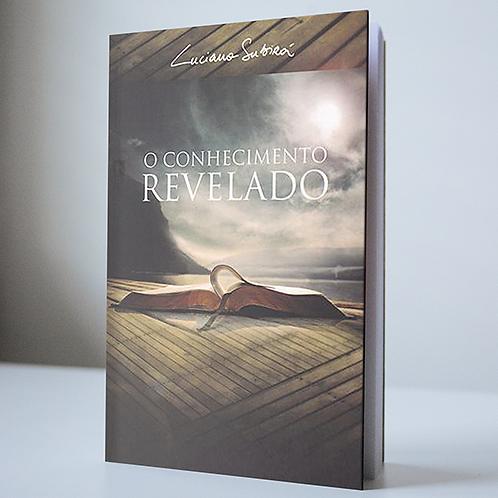Conhecimento Revelado  - Luciano Subirá