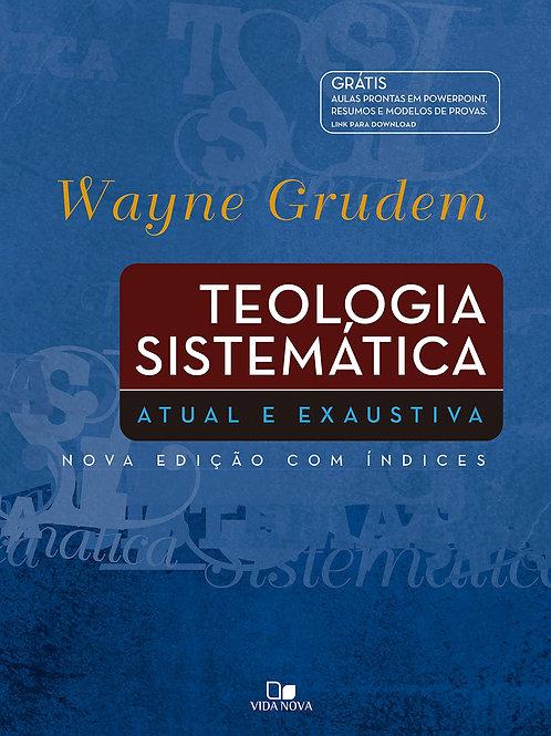 Teologia sistemática Wayne Grudem