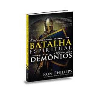 Entendendo a Batalha Espiritual e a Ação dos Demônios-Ron Phillips