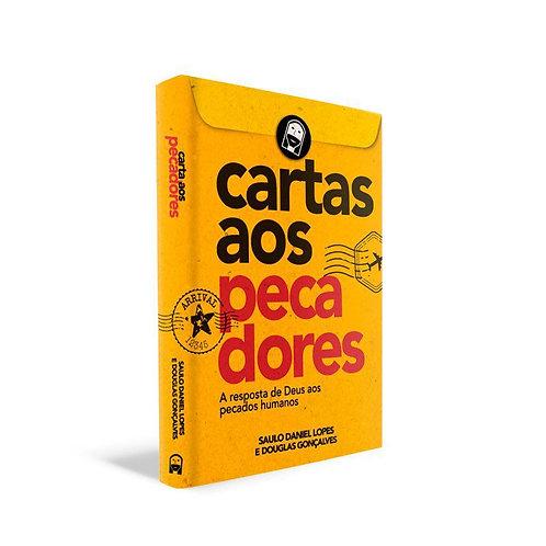 Cartas Aos Pecadores Saulo Daniel Lopes e Douglas Gonçalves