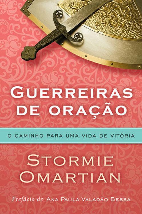 Guerreiras de oração- Stormie Omartian