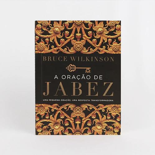 A ORAÇÃO DE JABEZ - NOVA EDIÇÃO