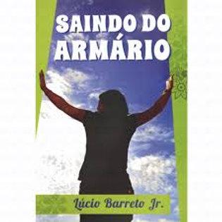 Saindo do armário - Pr. Lucinho Barreto