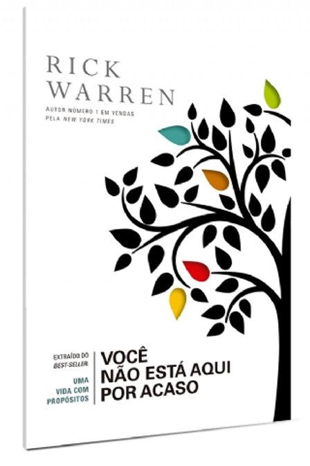 Você não está aqui por acaso - Rick Warren