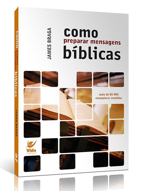 Como Preparar Mensagens Bíblicas