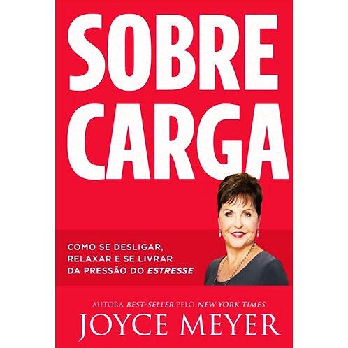 Sobrecarga - Joyce Meyer