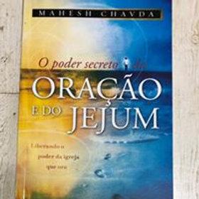 O poder secreto do Jejum e da oração Mahesh Chavda