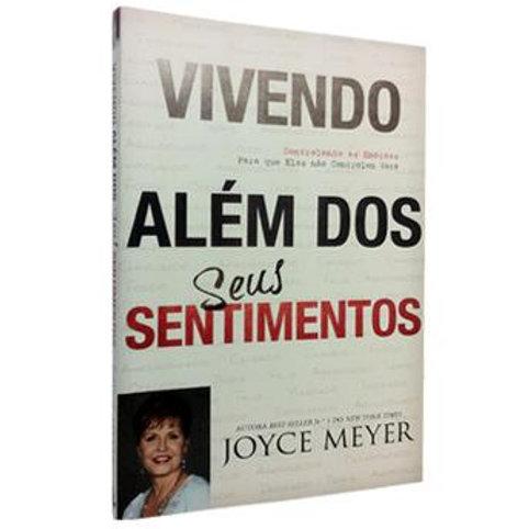 Vivendo além dos seus sentimentos- Joyce Meyer