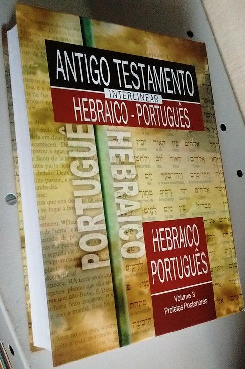 O antigo testamento Interlinear Hebraico e português vol. 3