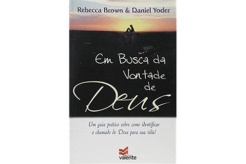 Em Busca Da Vontade De Deus, Rebecca Brown