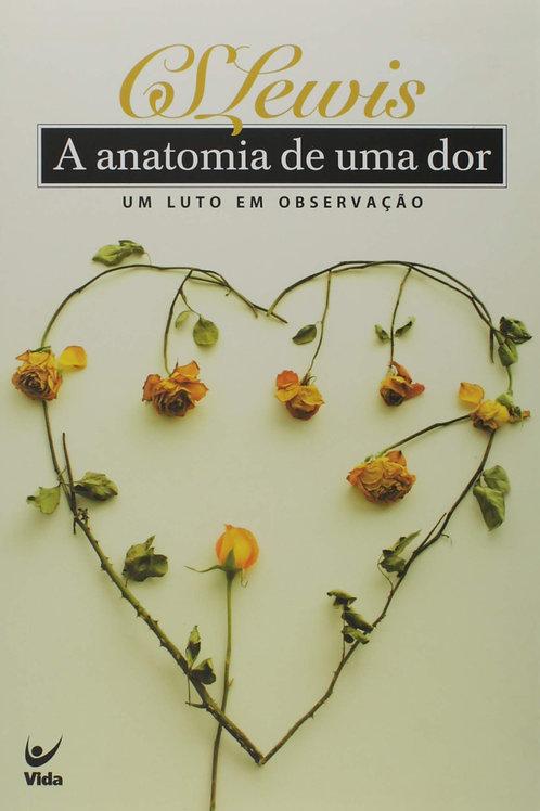 A Anatomia De Uma Dor (Português) Capa comum