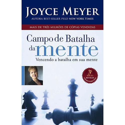 O campo de batalha da mente - Joyce Meyer