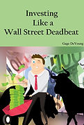 Investing Like a Wall Street Deadbeat Co