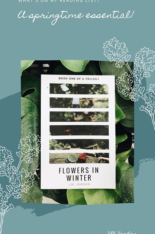 Flowers In Winter - Signed Copy