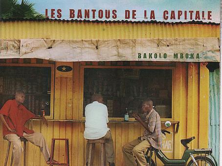 REPUBLIC OF THE CONGO: Bakolo Mboka - Les Bantous De La Capitale