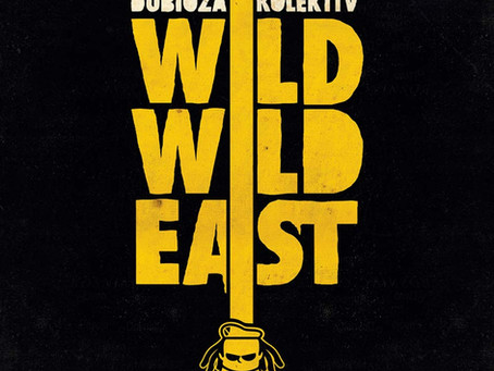 BOSNIA & HERZEGOVINA: Wild Wild East - Dubioza Kolektiv