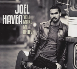 You Make Me Believe - Joel Havea