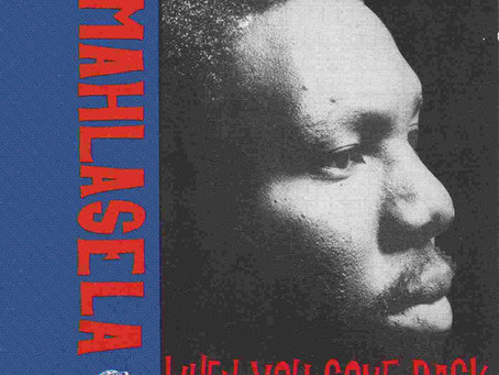SOUTH AFRICA: When You Come Back - Vusi Mahlasela