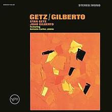 BRAZIL/USA: Getz/Gilberto - Stan Getz & João Gilberto