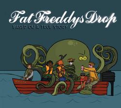 Based On A True Story Fat Freddy's Drop