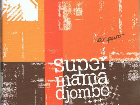 GUINEA-BISSAU: Ar Puro - Super Mama Djombo