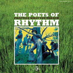 Practice What You Preach - The Poets of Rhythm