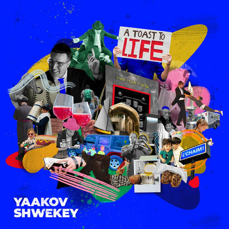 ISRAEL: A Toast to Life - Yaakov Shwekey
