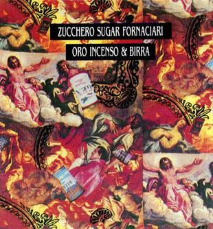 ITALY: Oro Incenso & Birra - Zucchero Fornaciari