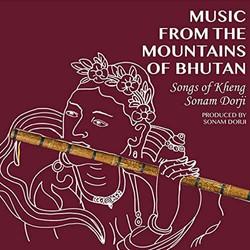 Music from the Mountains of Bhutan - Sonam Dorji