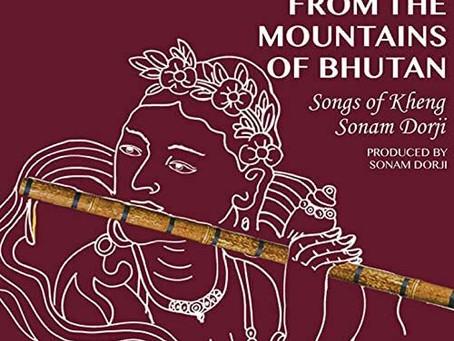BHUTAN: Music From The Mountains of Bhutan - Sonam Dorji