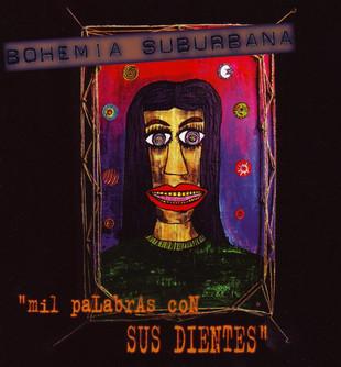 GUATEMALA: Mil Palabras Con Sus Dientes - Bohemia Suburbana