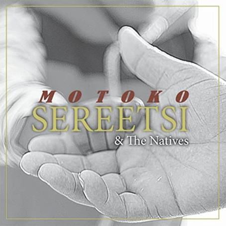 BOTSWANA: Motoko - Sereetsi & The Natives
