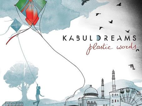 AFGHANISTAN: Plastic Words - Kabul Dreams