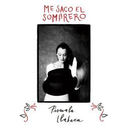 Me Saco El Sombrero - Pascuala Ilabaca y Fauna