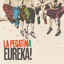 Eureka! - La Pegatina