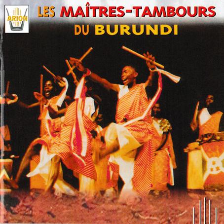 BURUNDI: Les Maitres-Tambours du Burundi - Les Maitres-Tambours du Burundi