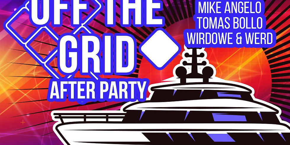 Boat to Off The Grid - After Party!
