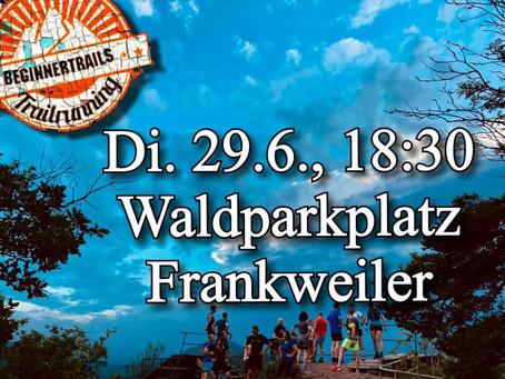 BeginnerTrailRun Für Jedermann 29.Juni