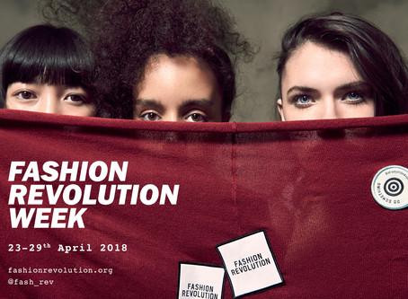 Fashion Revolution Week: 23rd-29th April 2018