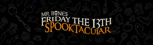 Friday the 13th Spooktacular